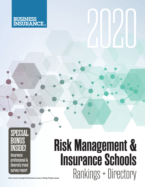 2020 RISK MANAGEMENT AND INSURANCE SCHOOLS RANKINGS + DIRECTORY