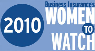 Business Insurance's 2010 Women to Watch