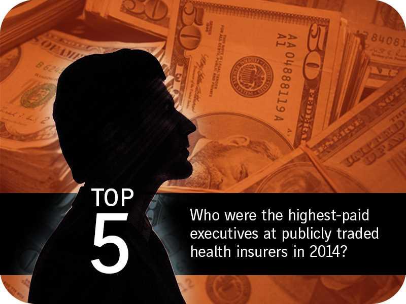 Highest-paid health insurer execs