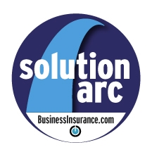 <i>Business Insurance</i>'s Solution Arcs tackle critical challenges