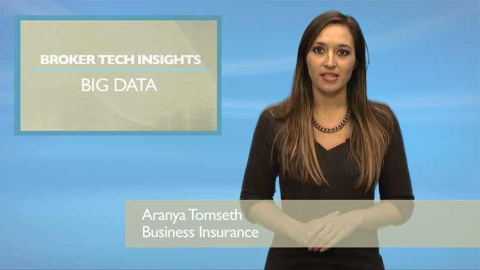 BROKER TECH INSIGHTS: Big Data