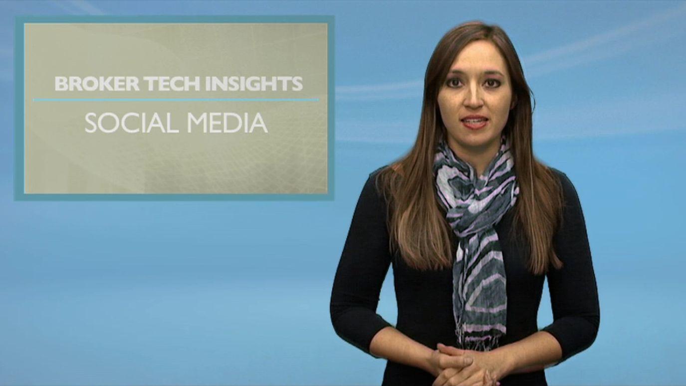 BROKER TECH INSIGHTS: Social Media