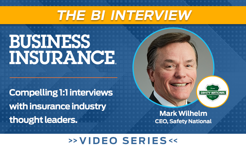 Video: The BI Interview with Mark Wilhelm of Safety National